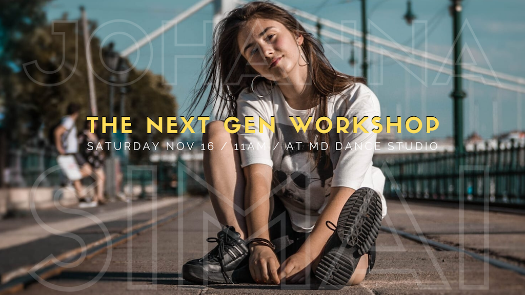 The Next Gen Workshop: Johi