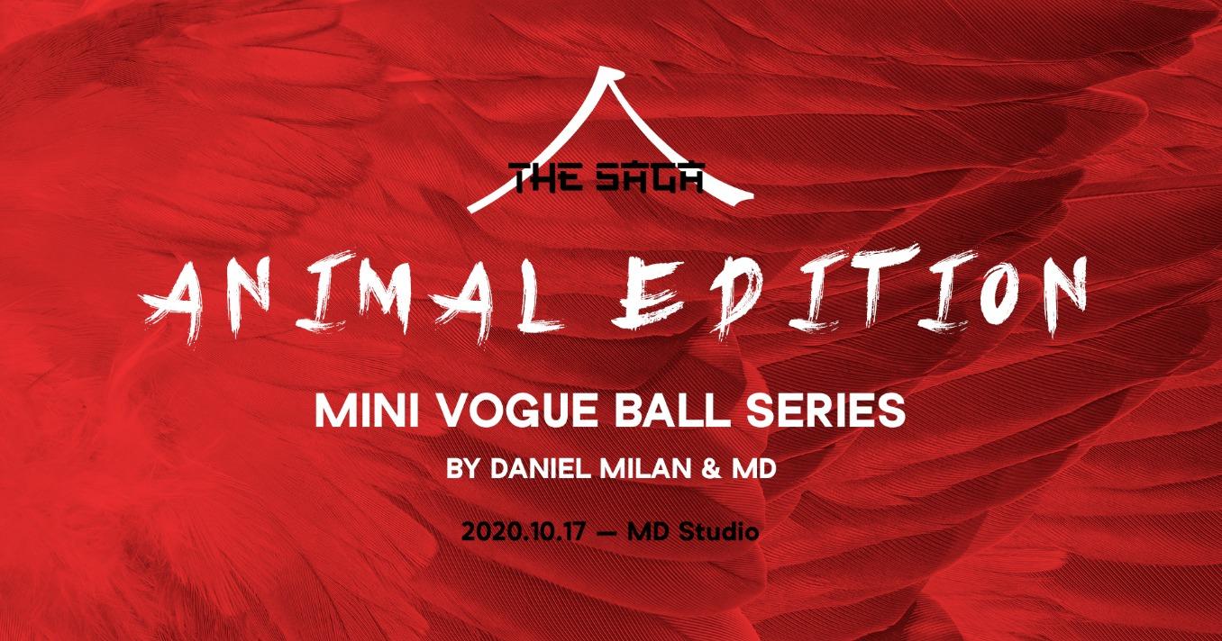 THE SAGA MINI VOGUE BALL – ANIMAL EDITION – Oct 17