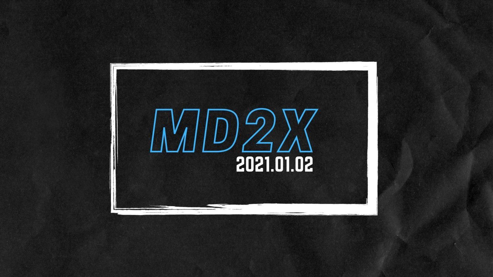 MD2X – 2021